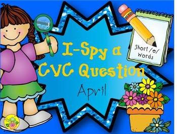 I-Spy CVC Questions - Short /e/ Words (April Edition)