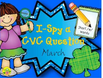 I-Spy CVC Questions - Short /e/ Words (March Edition)