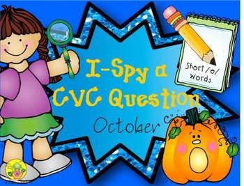 I-Spy CVC Questions - Short /e/ Words (October Edition)