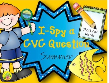 I-Spy CVC Questions - Short /o/ Words (Summer Edition)