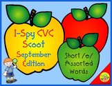 I-Spy CVC Scoot - Short /e/ Assorted Words (September Edition)
