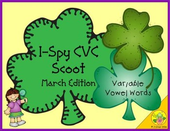 I-Spy CVC Scoot - Variable Vowel Words (March Edition)