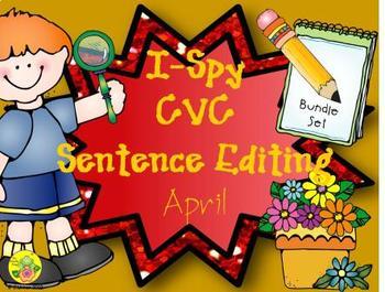 I-Spy CVC Sentence Editing Bundle (April Edition)