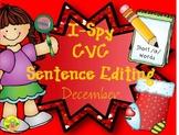 I-Spy CVC Sentence Editing - Short /a/ Words (December Edition)