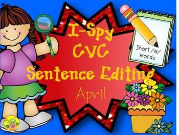 I-Spy CVC Sentence Editing - Short /e/ Words (April Edition)