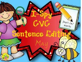 I-Spy CVC Sentence Editing - Short /e/ Words (May Edition)