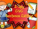 I-Spy CVC Sentence Editing - Short /i/ Words (December Edition)