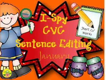 I-Spy CVC Sentence Editing - Short /i/ Words (January Edition)