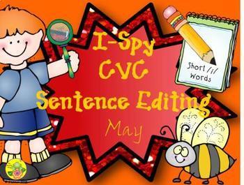 I-Spy CVC Sentence Editing - Short /i/ Words (May Edition)