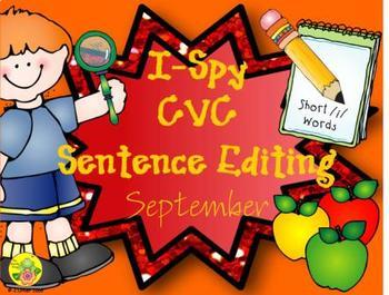 I-Spy CVC Sentence Editing - Short /i/ Words (September Edition)