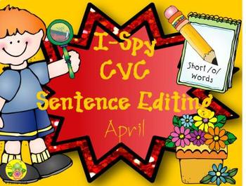 I-Spy CVC Sentence Editing - Short /o/ Words (April Edition)