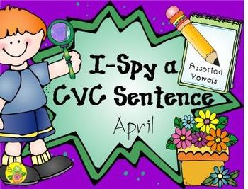 I-Spy CVC Sentences - Assorted Vowels (April Edition)