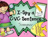 I-Spy CVC Sentences - Short /a/ Words (Summer Edition)