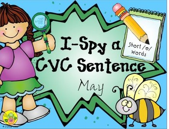 I-Spy CVC Sentences - Short /e/ Words (May Edition)