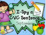 I-Spy CVC Sentences - Short /e/ Words (September Edition)