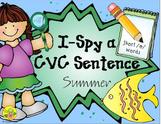 I-Spy CVC Sentence Building - Short /e/ Words (Summer Edition)