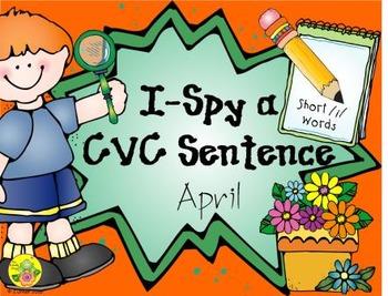 I-Spy CVC Sentences - Short /i/ Words (April Edition)