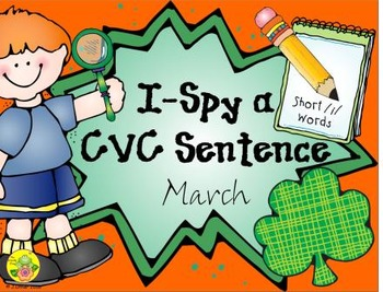 I-Spy CVC Sentences - Short /i/ Words (March Edition)