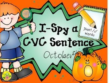 I-Spy CVC Sentences - Short /i/ Words (October Edition)