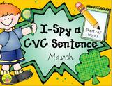 I-Spy CVC Sentence Building - Short /o/ Words (March Edition)