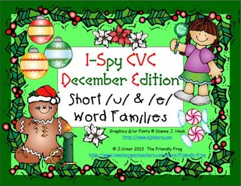 I-Spy CVC Learning Centers - Short /u/ & /e/ Word Families (December Edition)