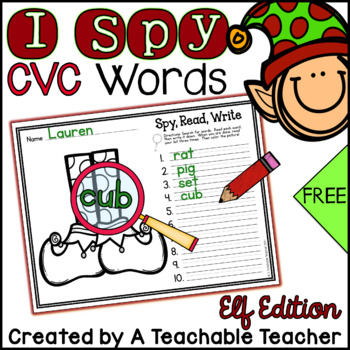 I Spy CVC Words! {Spy, Read, Write} {Elf Edition} {FREE}