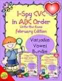 I-Spy CVC in ABC Order Bundle (February Edition) Variable Vowels