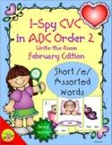 I-Spy CVC in ABC Order - Short /e/ Assorted Words (Februar