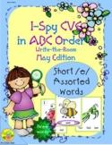 I-Spy CVC in ABC Order - Short /e/ Assorted Words (May Edi