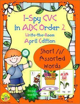 I-Spy CVC in ABC Order - Short /i/ Assorted Words (April Edition) Set 2