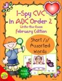 I-Spy CVC in ABC Order - Short /i/ Assorted Words (Februar