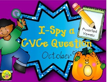 I-Spy CVCe Questions - Assorted Vowels (October Edition)