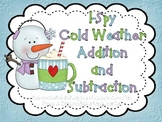 I-Spy Cold Weather Addition and Subtraction-Differentiated and Aligned