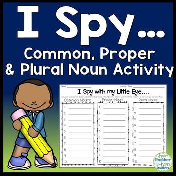 I Spy: Common, Proper & Plural Noun Activity {Search the Room for Nouns!}