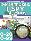 I Spy Decomposing Numbers with Equations | Common Core | K
