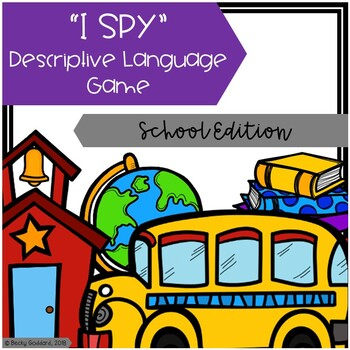 """I Spy"" Descriptive Language Game - Back To School Edition"