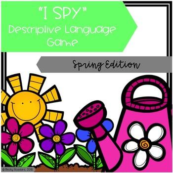 """""""I Spy"""" Descriptive Language Game - Spring Edition"""