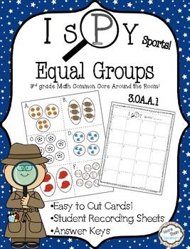 I Spy Equal Groups 3.OA.A.1 3rd Grade Math CCSS Around the Room