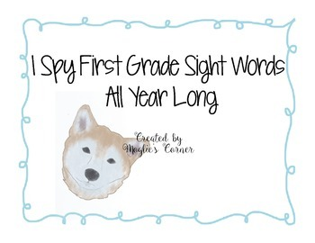 I Spy First Grade Sight Words All Year Long
