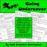 I Spy:  Going Undercover