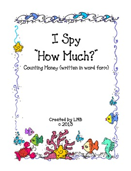 I Spy ~ How Much Money