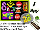I Spy Letters, Numbers, Road Signs, Sight Words, & Math Facts /26 Activities
