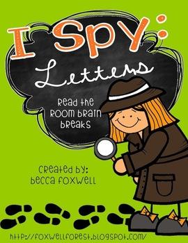 I Spy: Letters {Read the Room Brain Breaks}