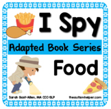 I Spy - Meals {an Adapted Book Series for Children with Autism}