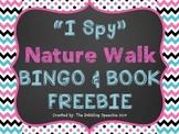 """I Spy"" Nature Walk BINGO & Book FREEBIE"