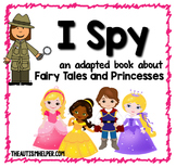 I Spy - Princesses {an Adapted Book for Children with Autism}
