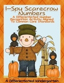 I-Spy Scarecrow Numbers-Differentiated and Aligned to Common Core