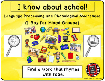 I Spy School for Mixed Groups (Language Processing & Phonological Awareness)