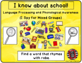 I Spy School for Mixed Groups (Language Processing & Phono