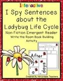 I Spy Sentences: Ladybug Life Cycle  Write the Room Book Building Activity